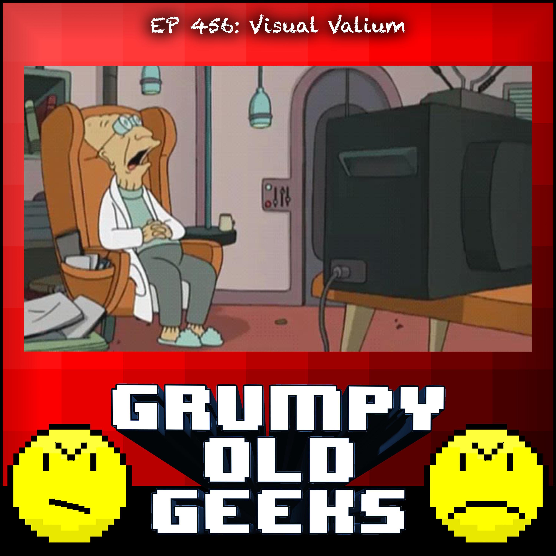 456: Visual Valium