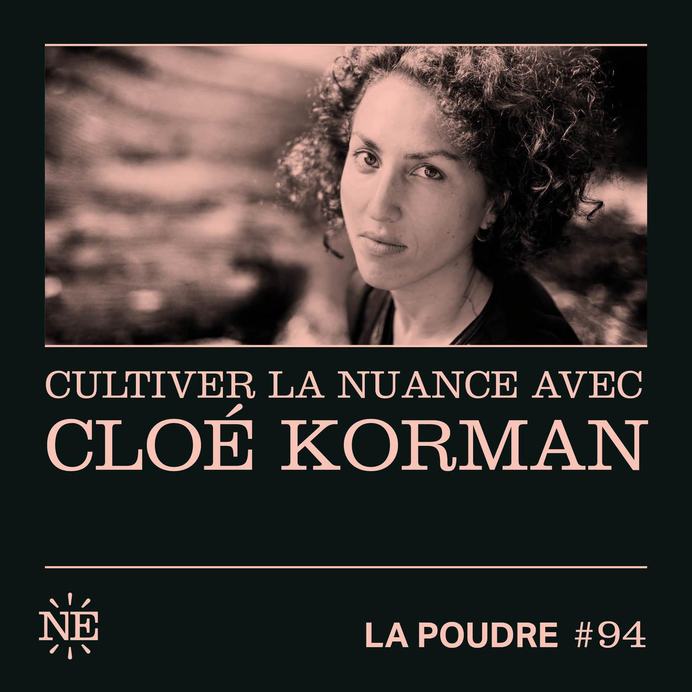 Épisode 94 - Cultiver la nuance avec Cloé Korman