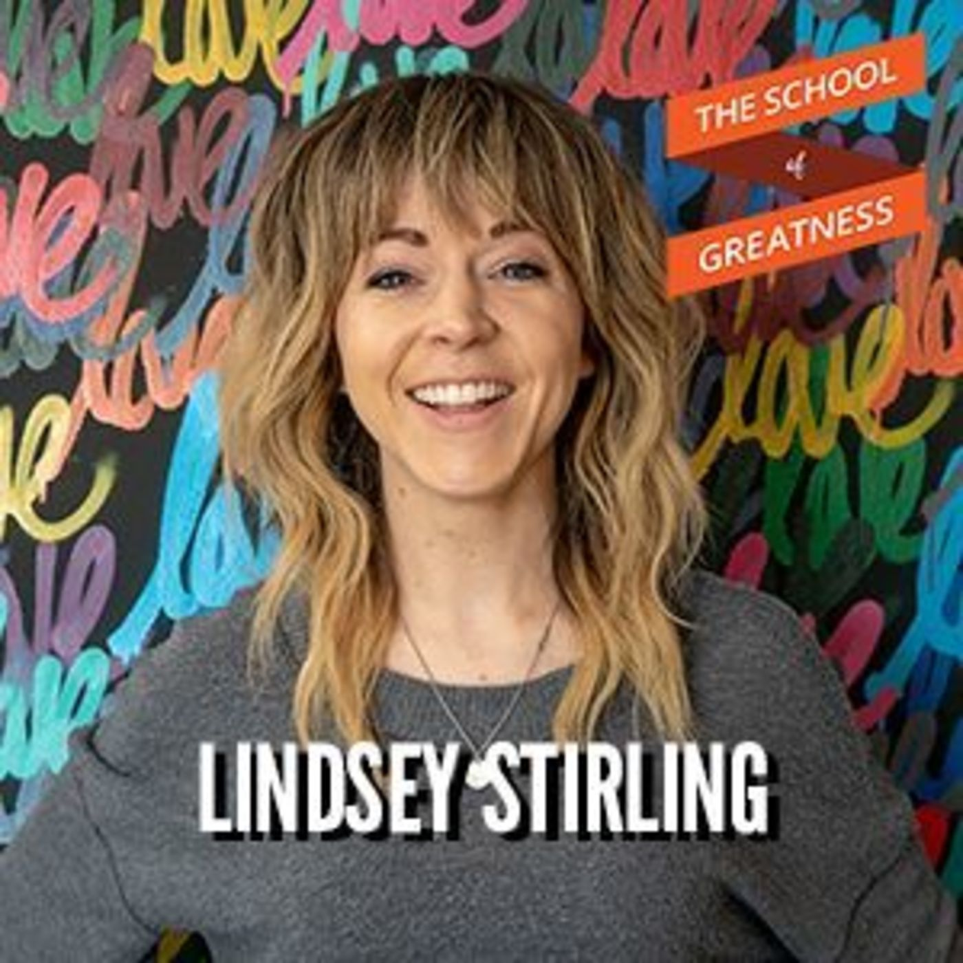 845 Lindsey Stirling on Facing Loss, Dreaming Big, and Becoming a Superstar