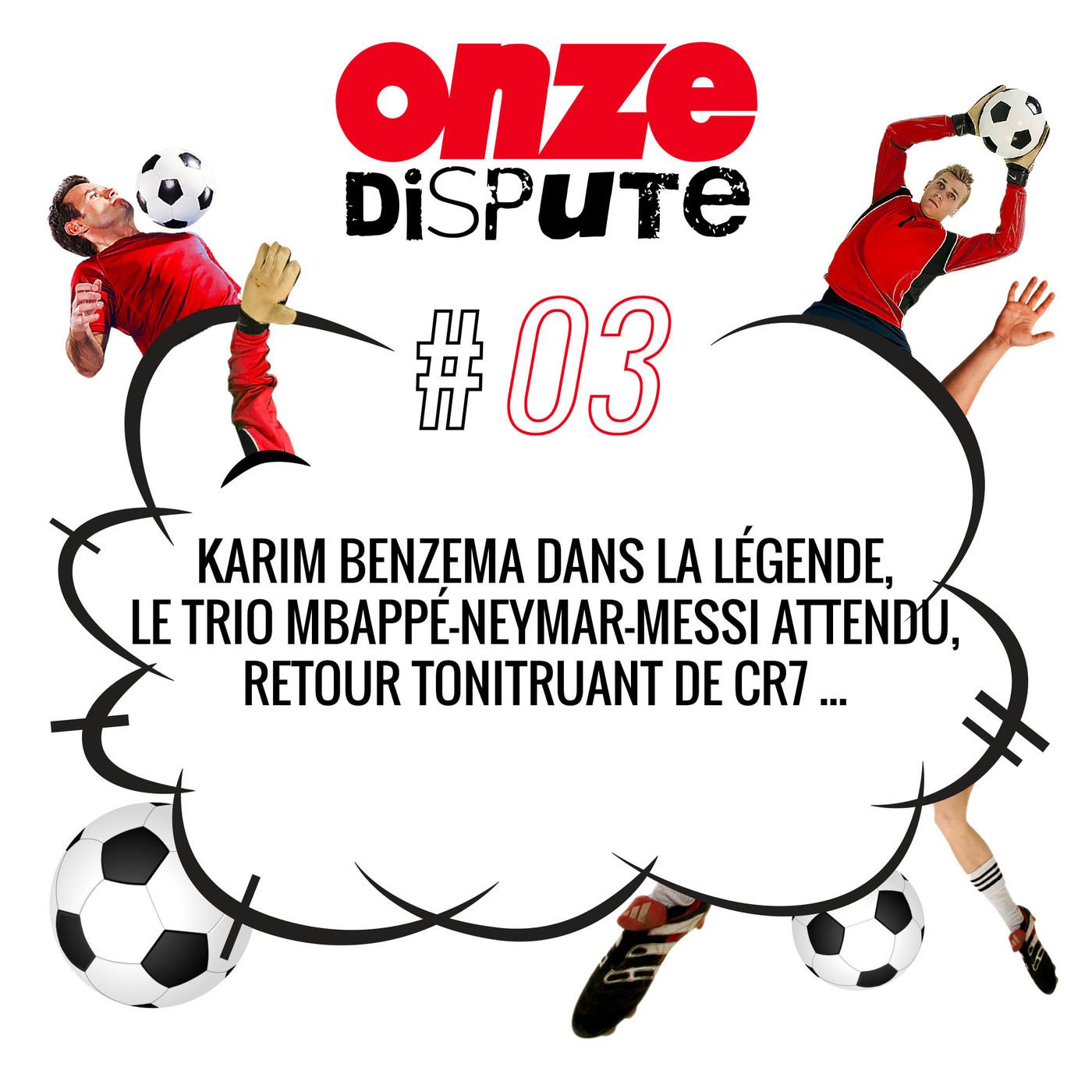 #3 Karim Benzema dans la légende, le trio Mbappé-Neymar-Messi attendu, retour tonitruant de CR7