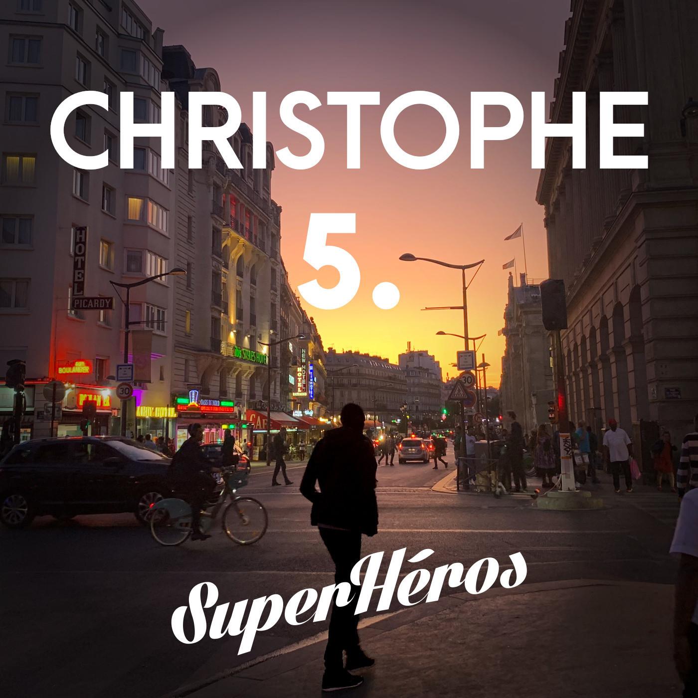 Christophe - Episode 5 - Comme un ver