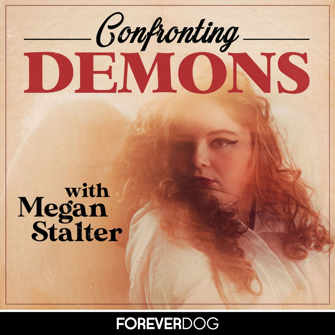 Listen to Confronting Demons Ad-Free on Forever Dog Plus
