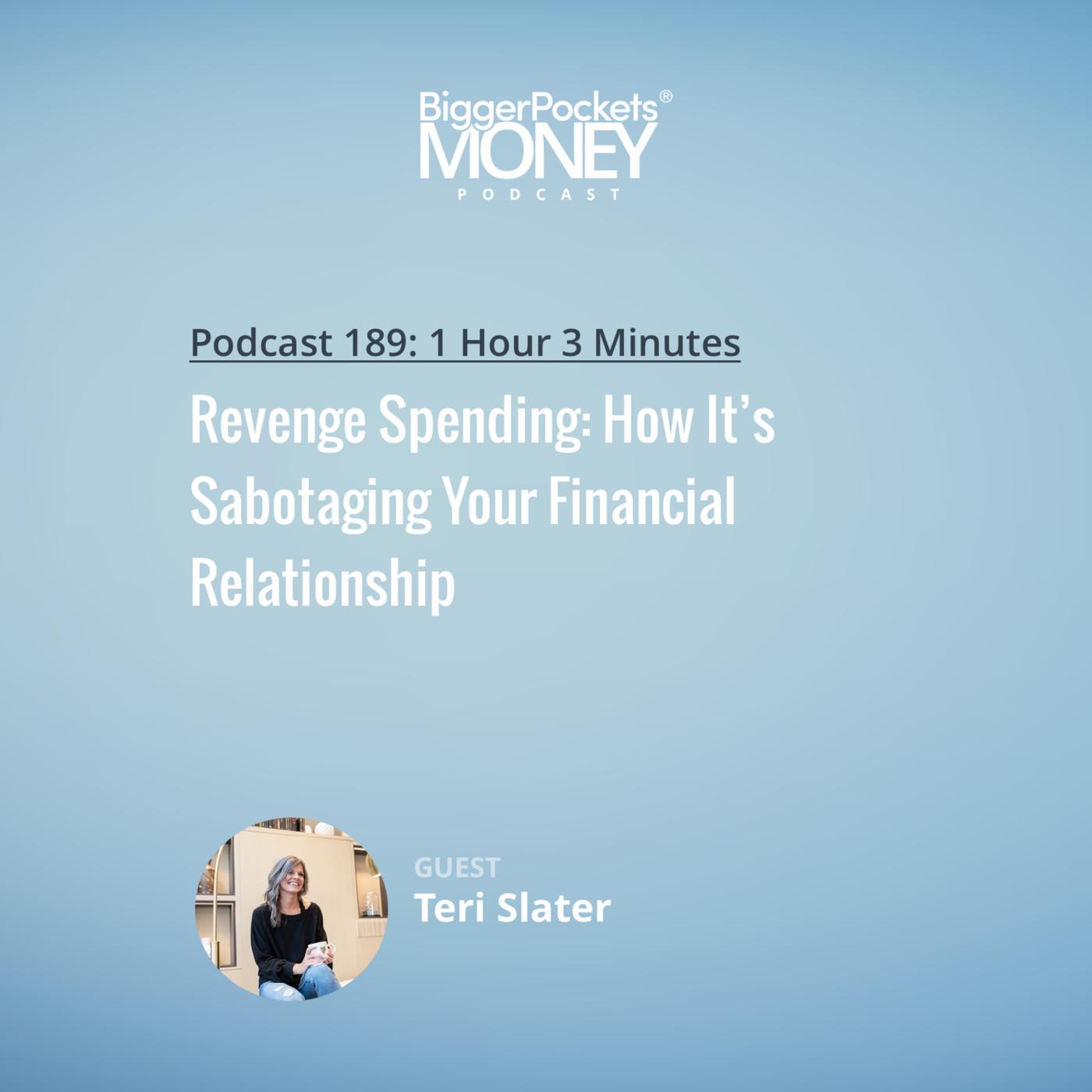 189: Revenge Spending: How It's Sabotaging Your Financial Relationship