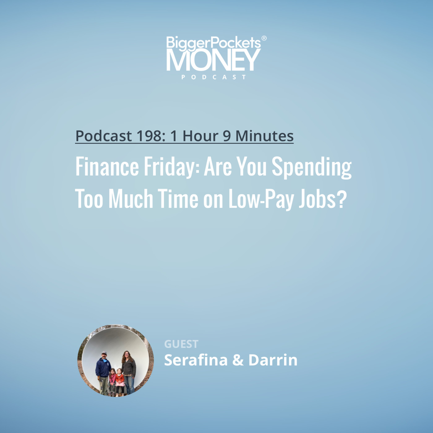 198: Finance Friday: Are You Spending Too Much Time on Low-Pay Jobs?