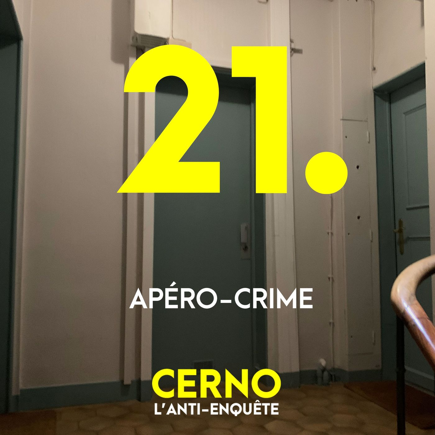Episode 21 : Apéro-crime