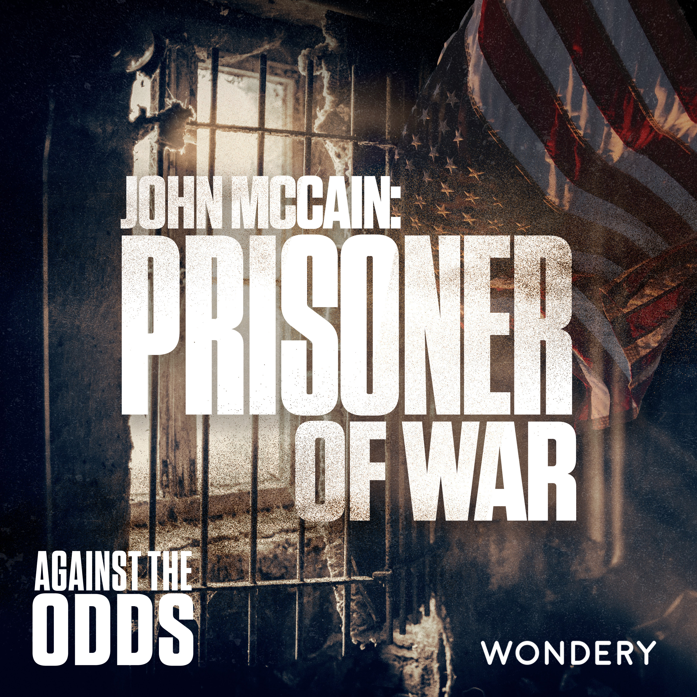 John McCain: Prisoner of War | Interview with Doug McCain and Everett Alvarez | 5