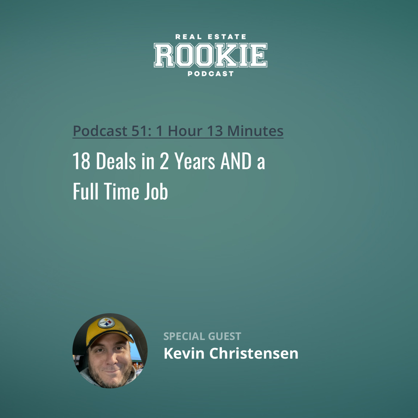 18 Deals in 2 Years AND a Full Time Job with Kevin Christensen