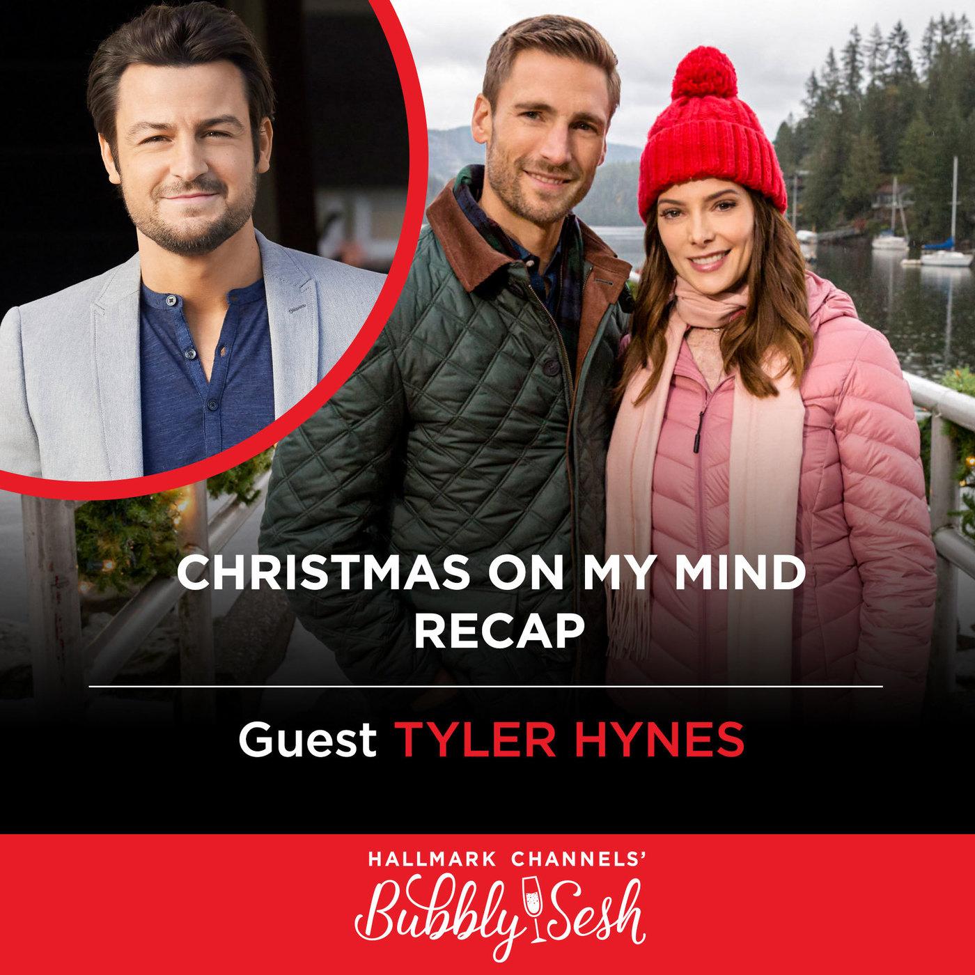Christmas on My Mind Recap with Tyler Hynes