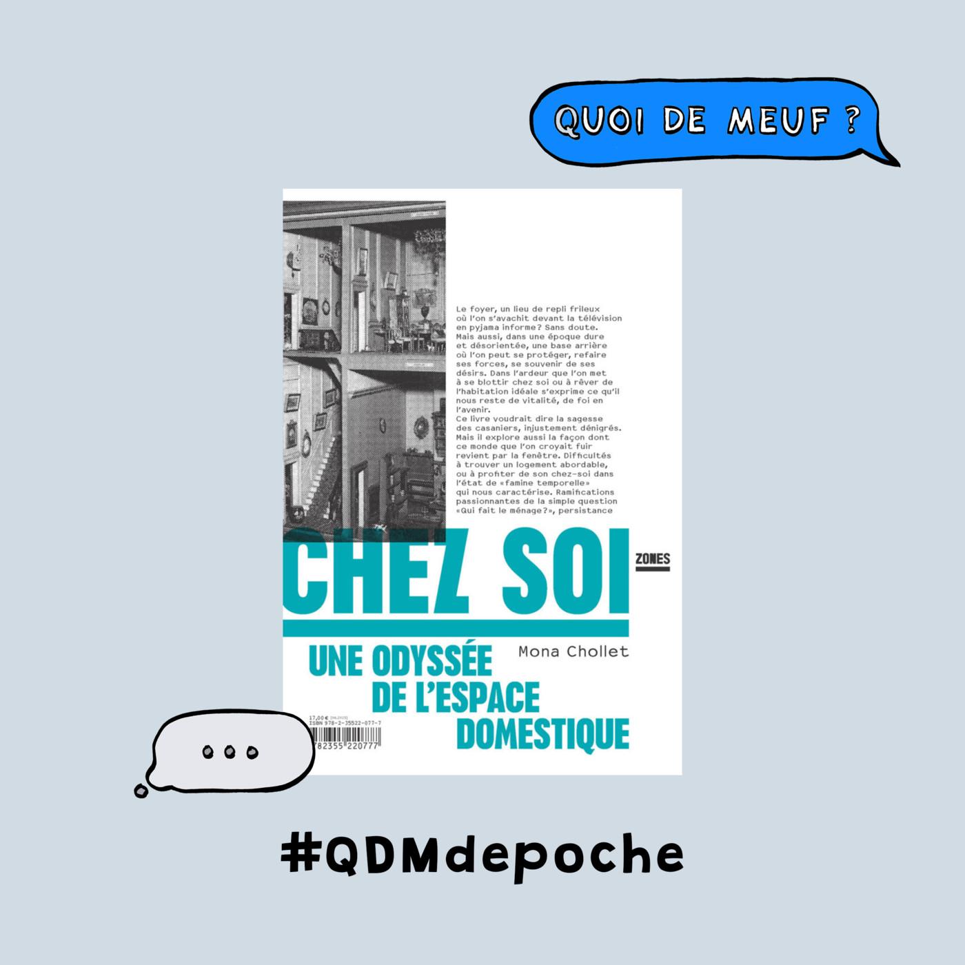 """#82 - QDM de Poche - Le livre """"Chez Soi"""" de Mona Chollet"""