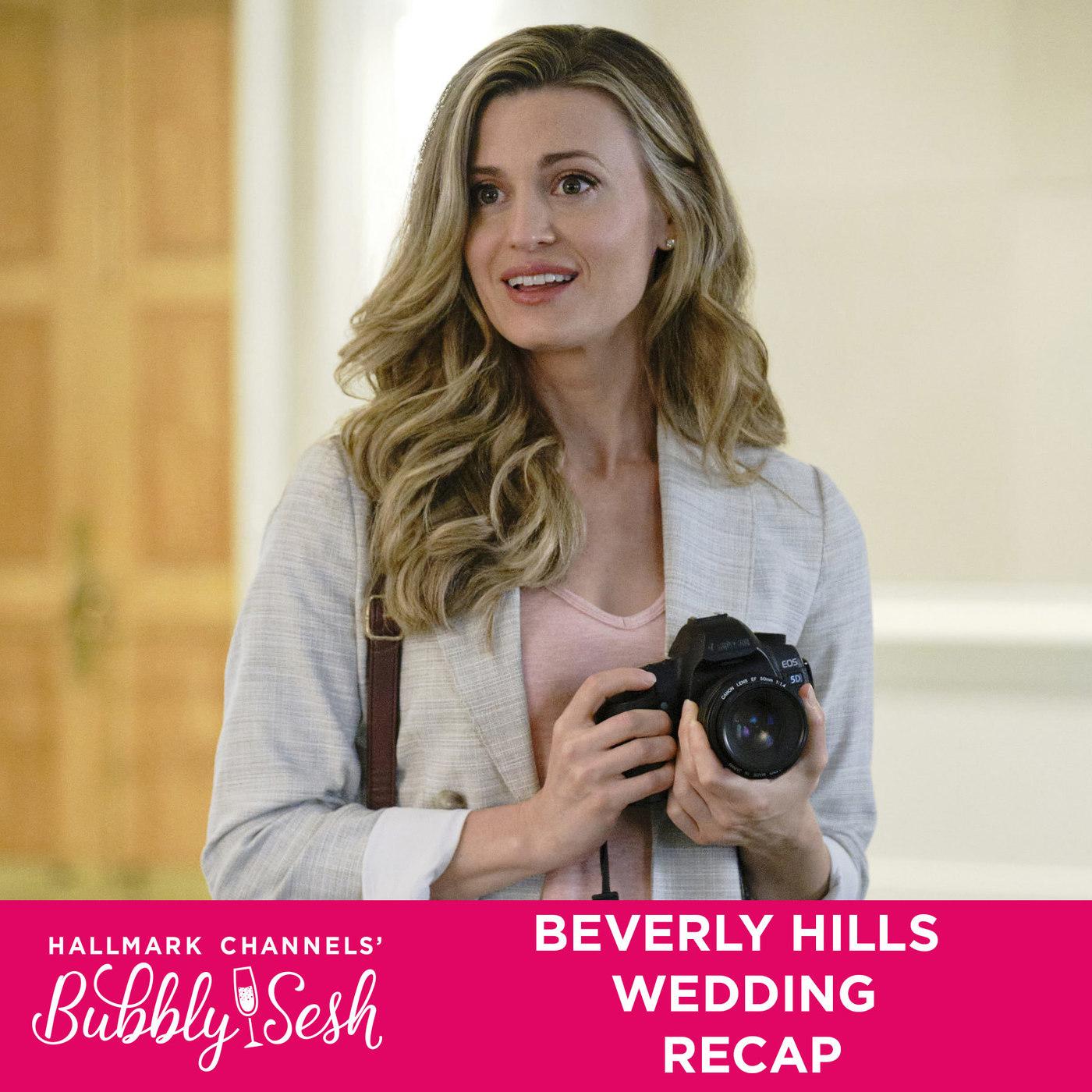 Beverly Hills Wedding Recap