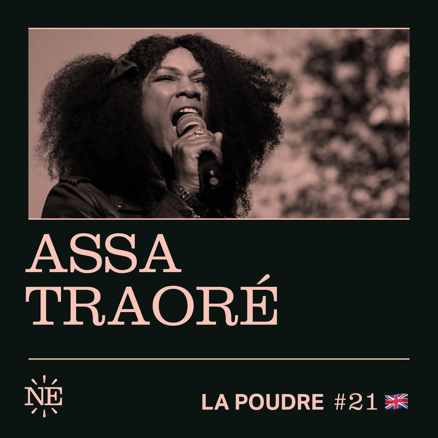 Episode 21 - Assa Traoré - 🇬🇧