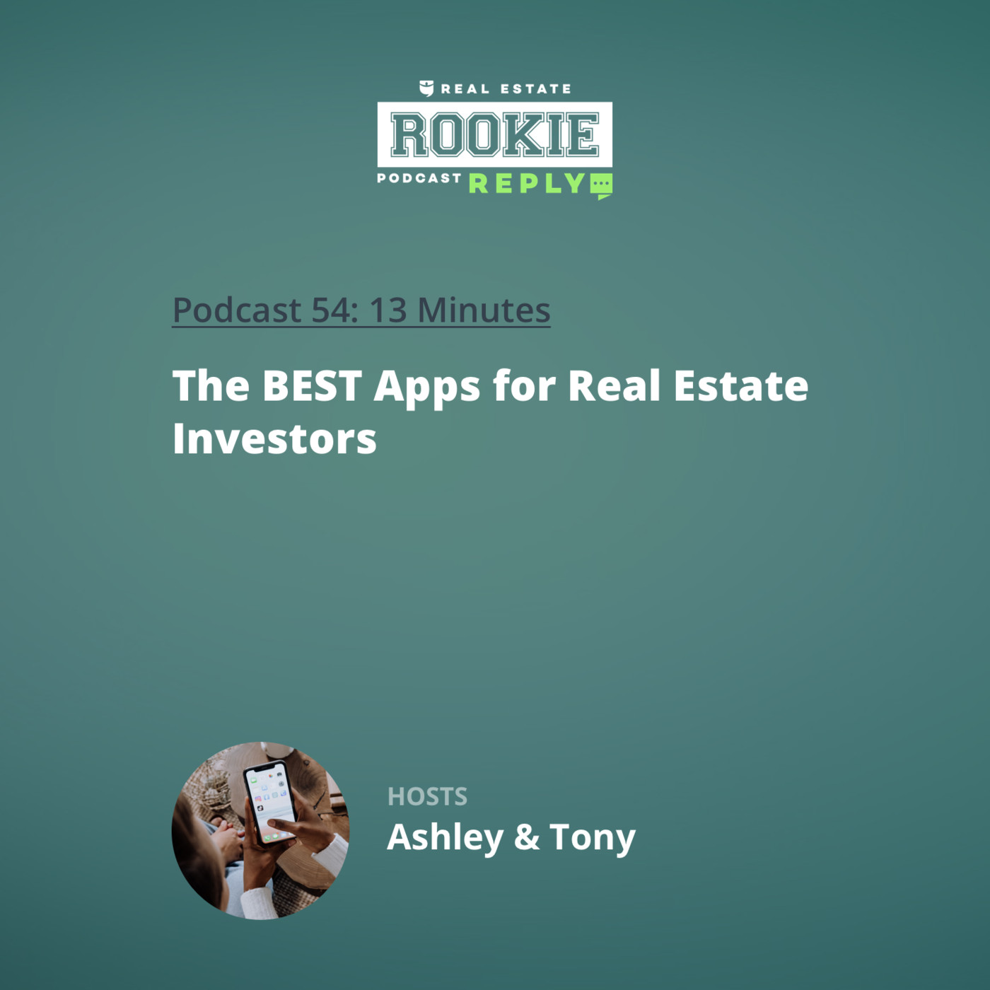 Rookie Reply: The BEST Apps for Real Estate Investors