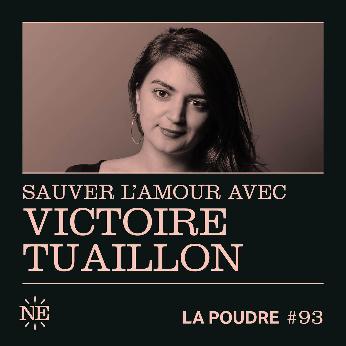 Épisode 93 - Sauver l'amour avec Victoire Tuaillon