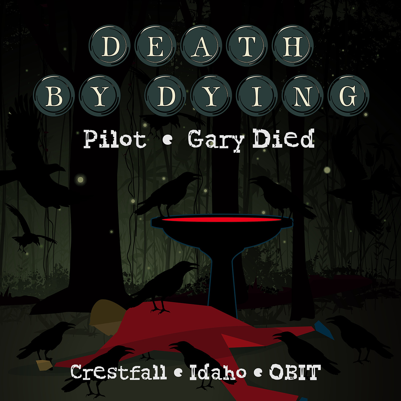 """""""Death by Dying"""" Podcast"""