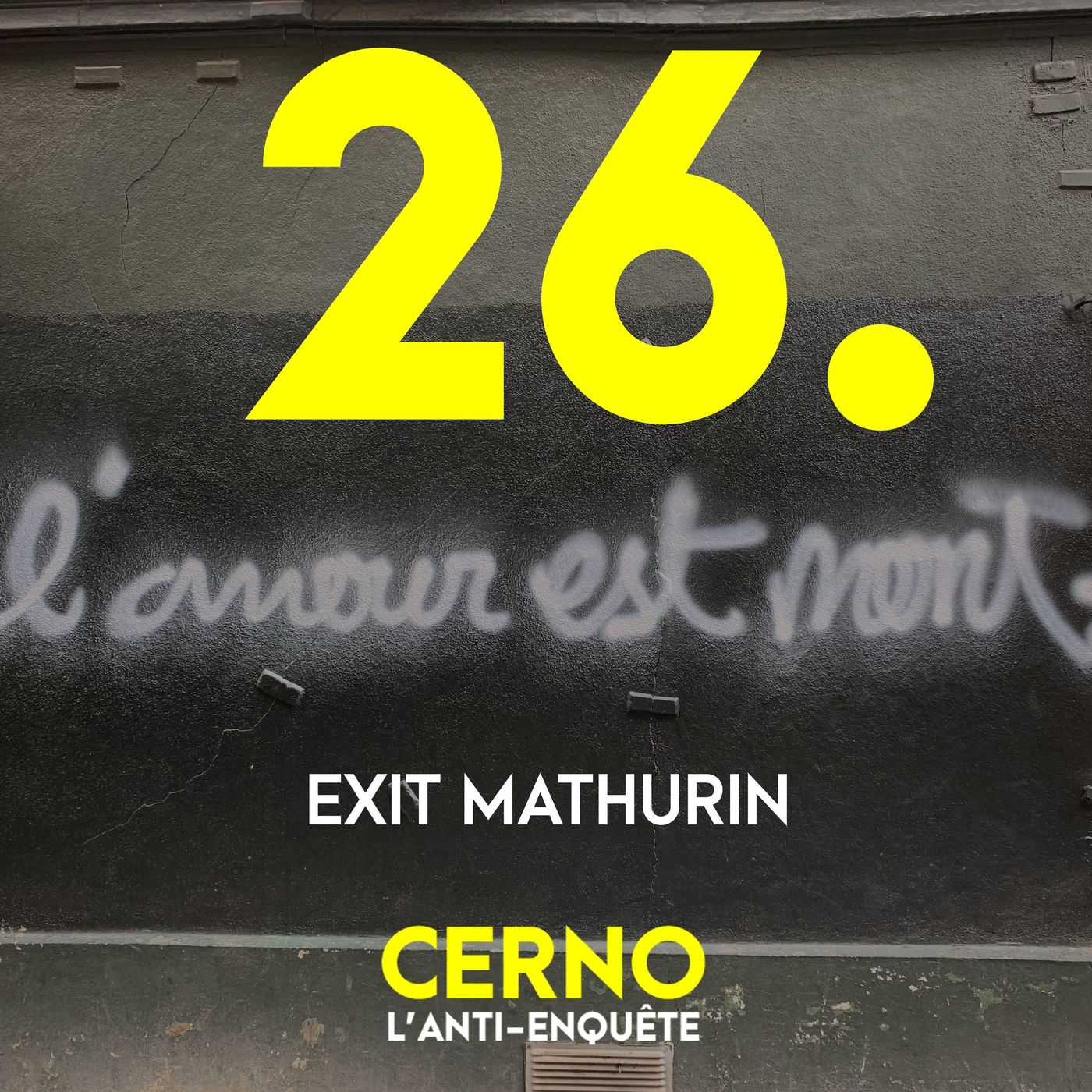 Episode 26 : Exit Mathurin