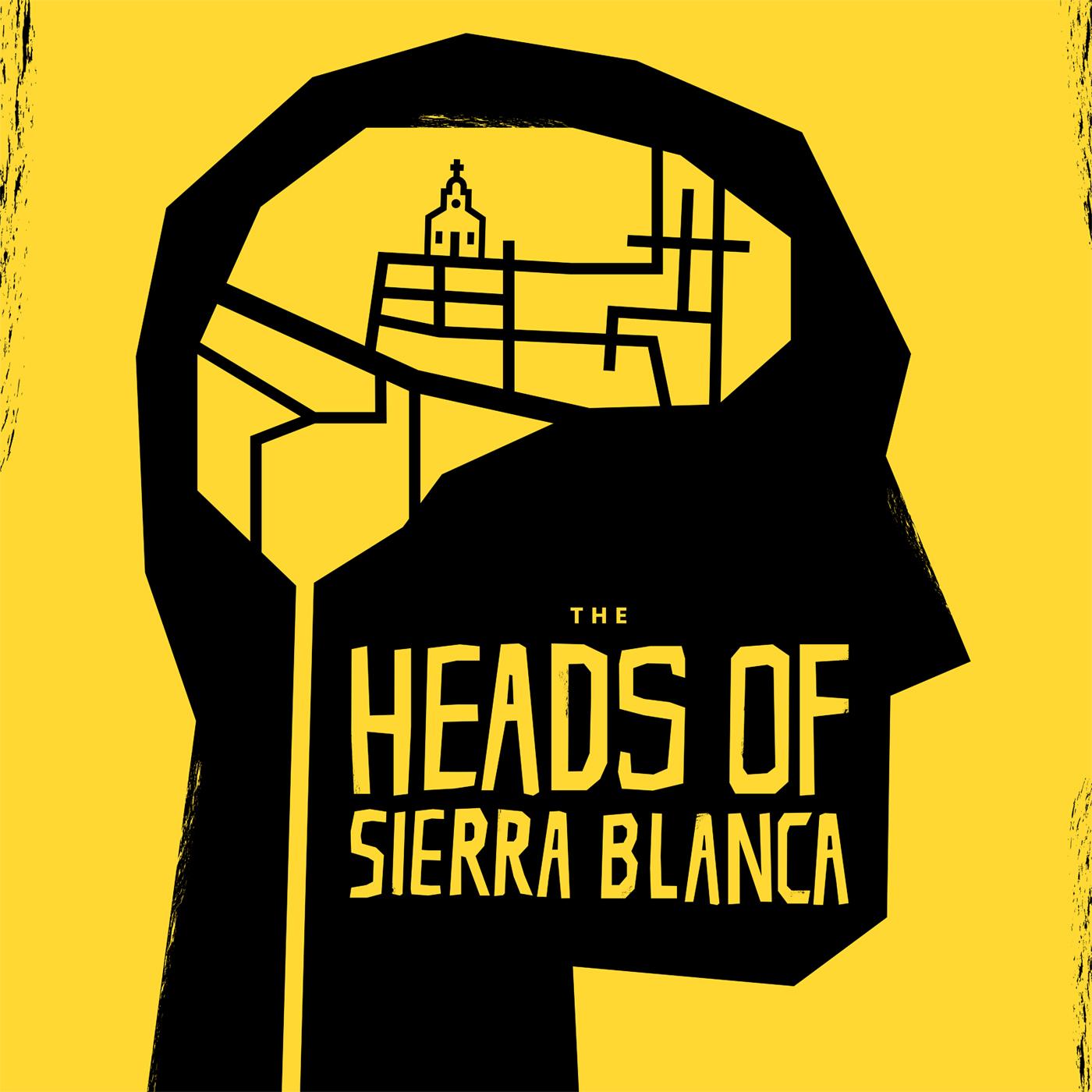 Bonus: The Heads of Sierra Blanca