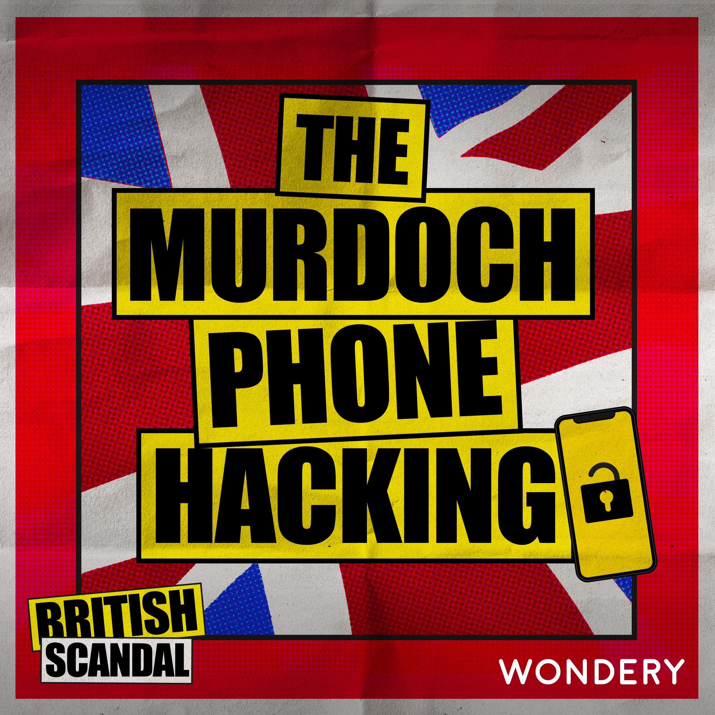 The Murdoch Phone Hacking | The Dark Arts | 1