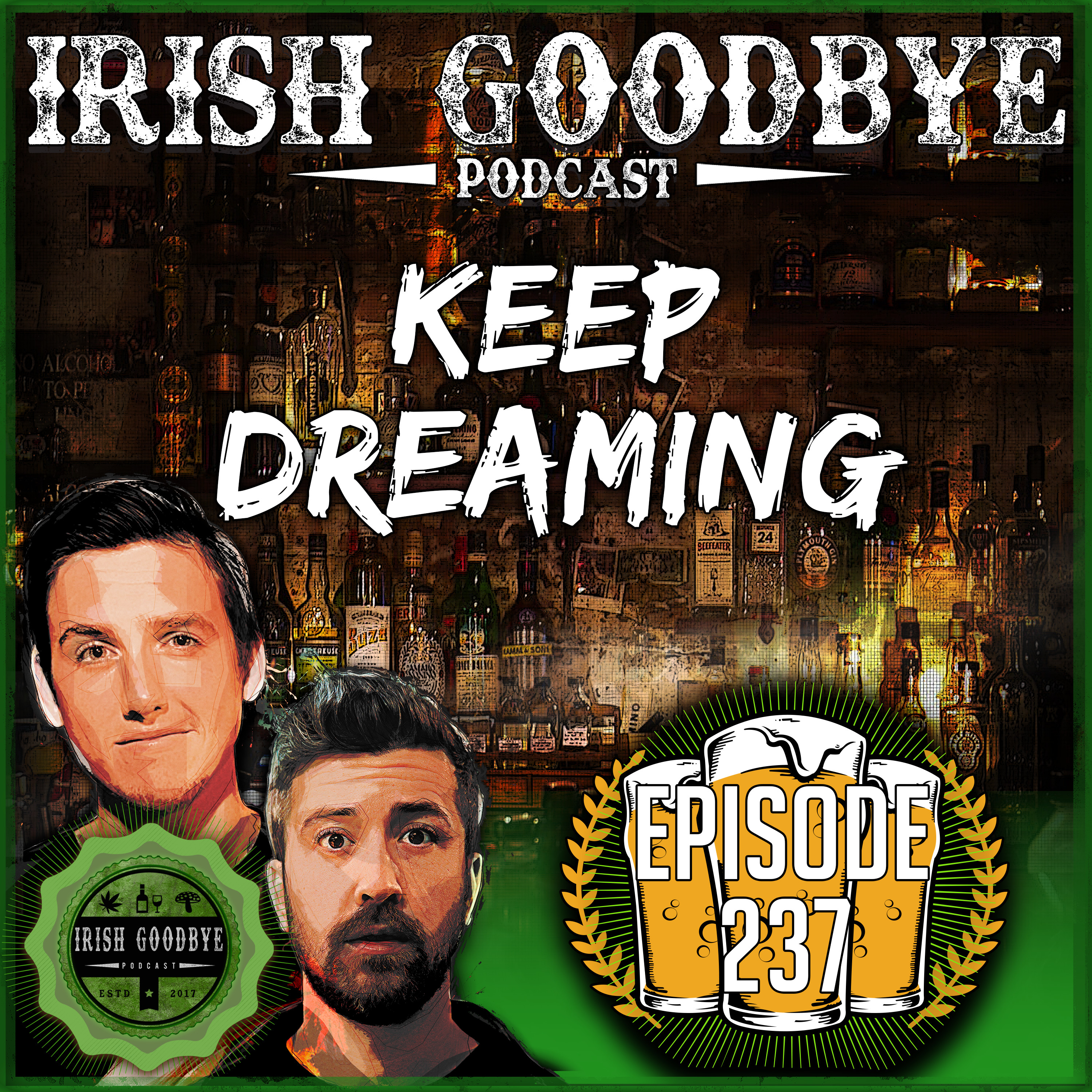 Episode #237 - Keep Dreaming