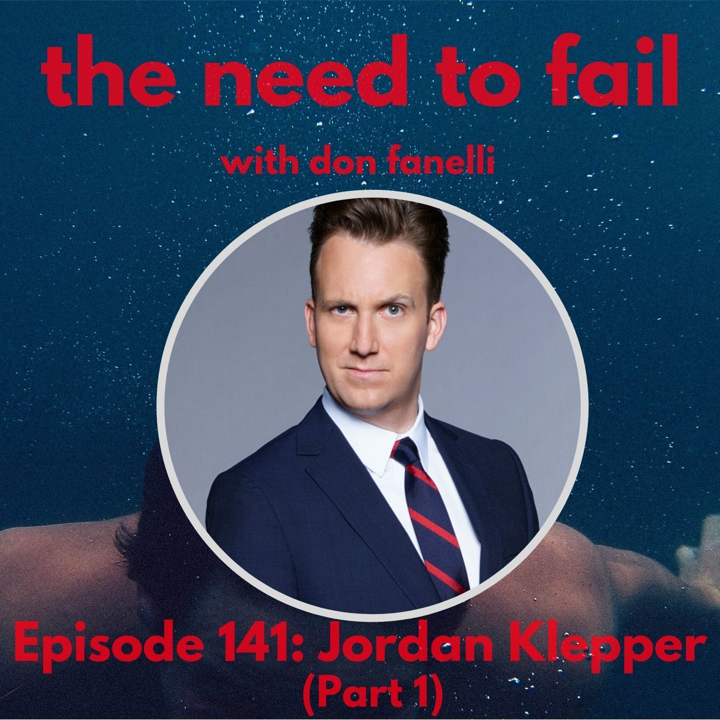 Episode 141: Jordan Klepper (Part 1)