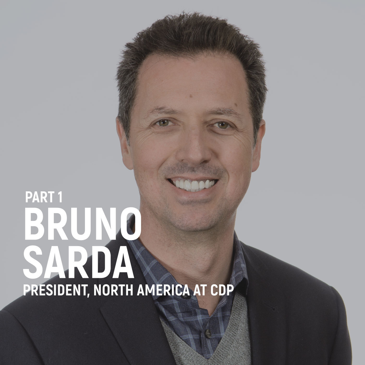 Bruno Sarda - Pulling The World Back From The Brink Of Dramatic Climate Change (Part 1)