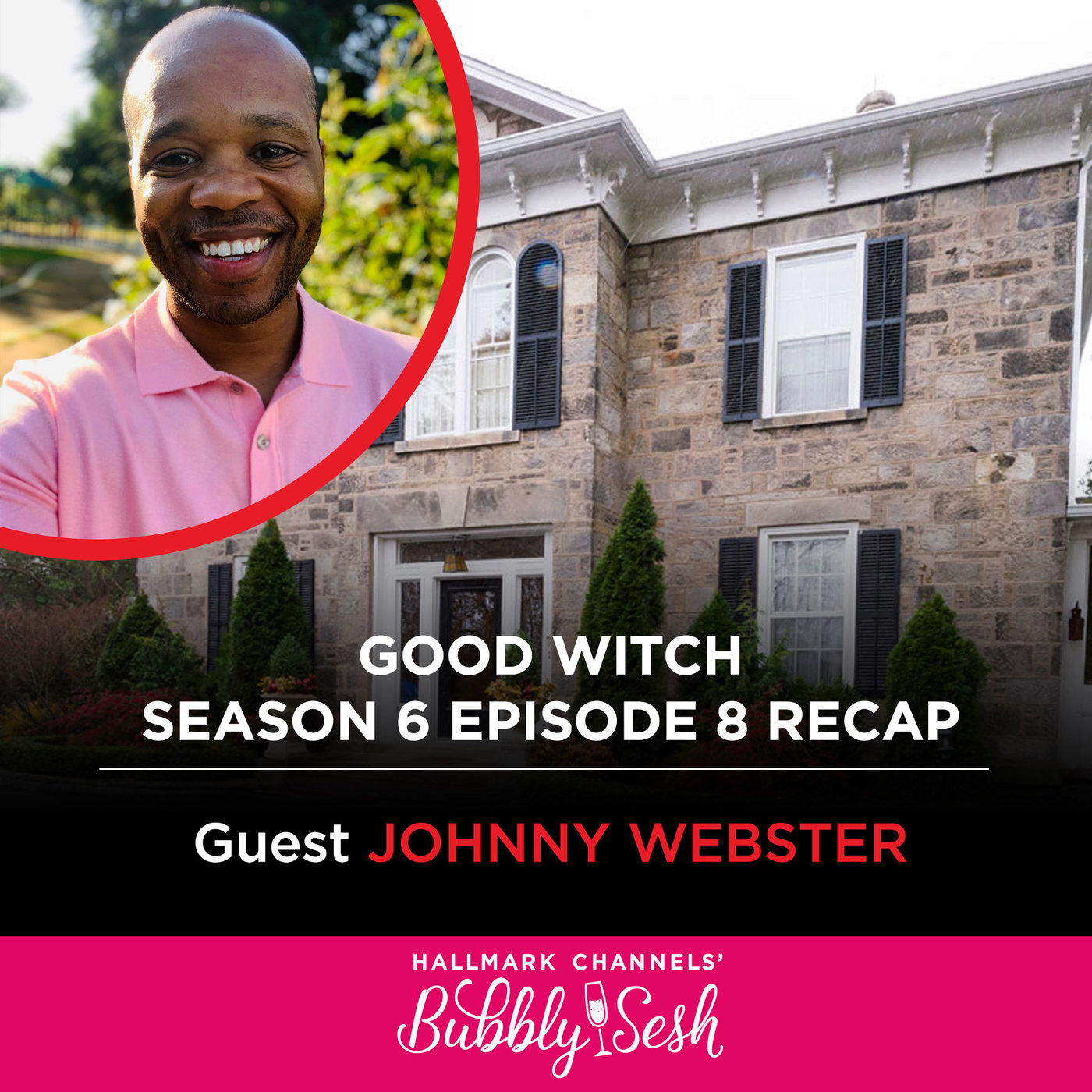 Good Witch Season 6, Episode 8 Recap with Guest Johnny Webster