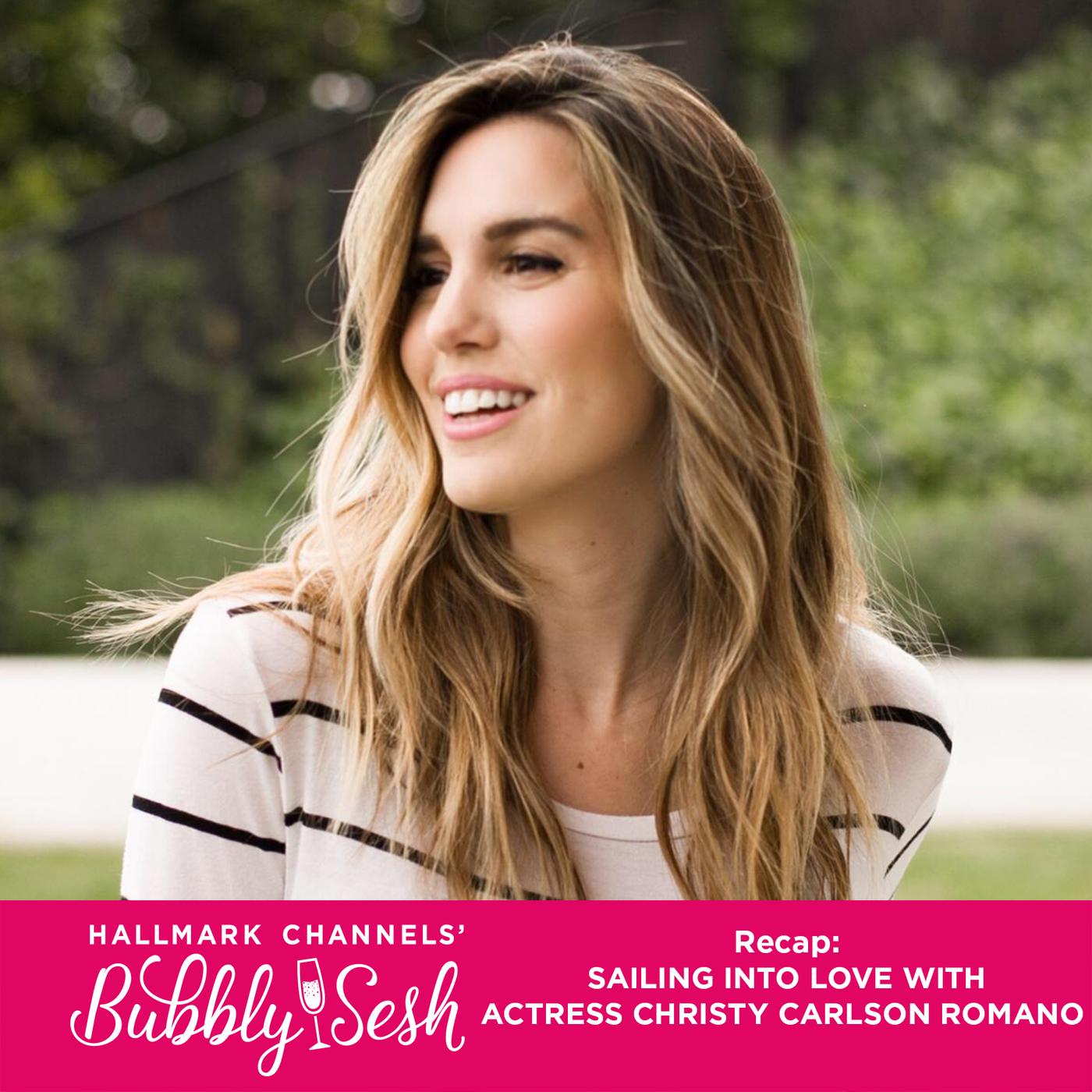 Sailing Into Love Recap with actress Christy Carlson Romano