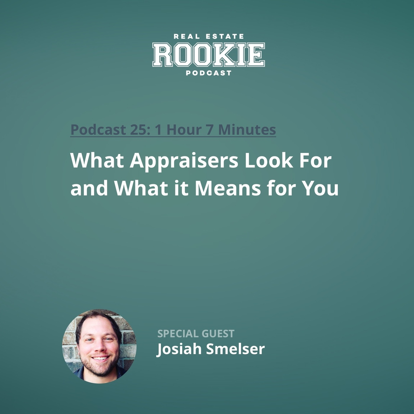 What Appraisers Look For and What it Means for You with Investor/Appraiser Josiah Smelser