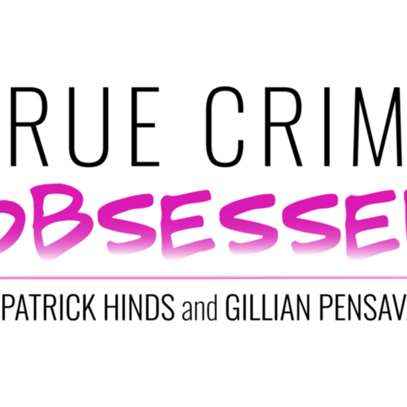 87: True Crime Obsessed