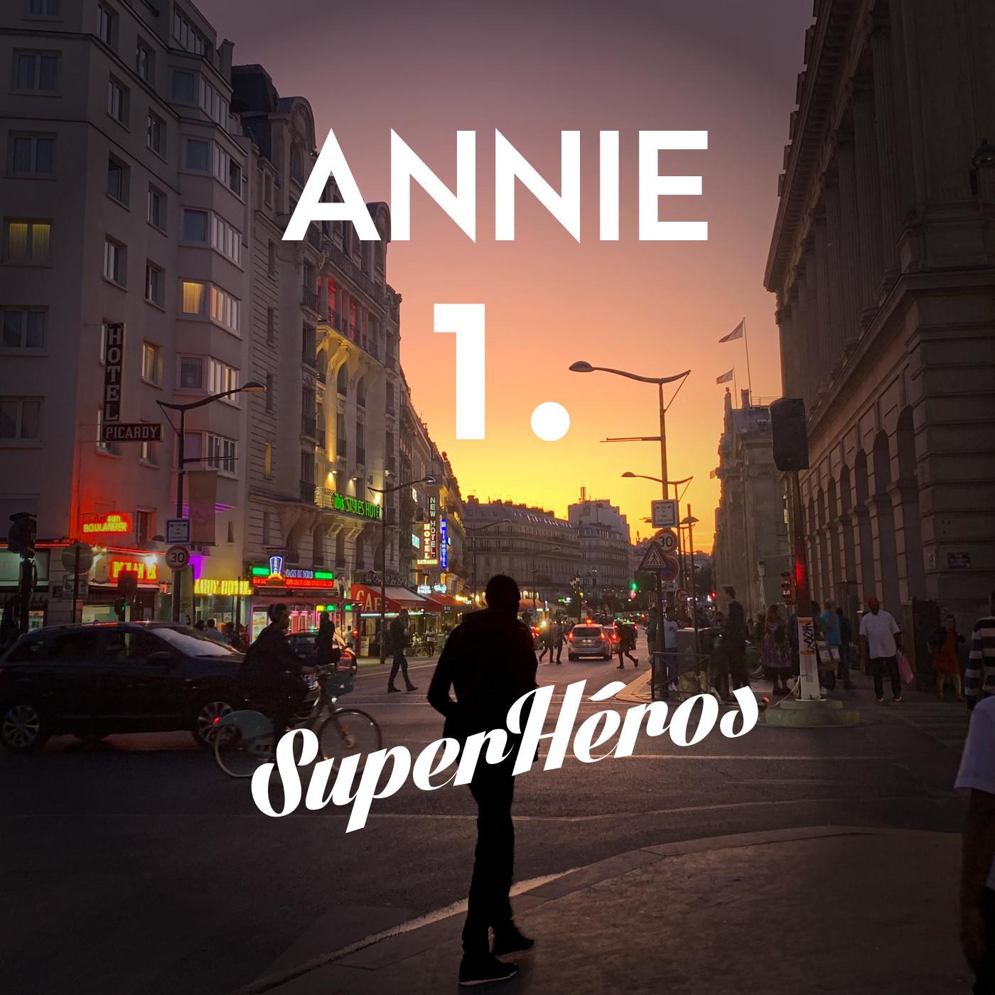 Annie - Episode 1 - Chambre avec vue