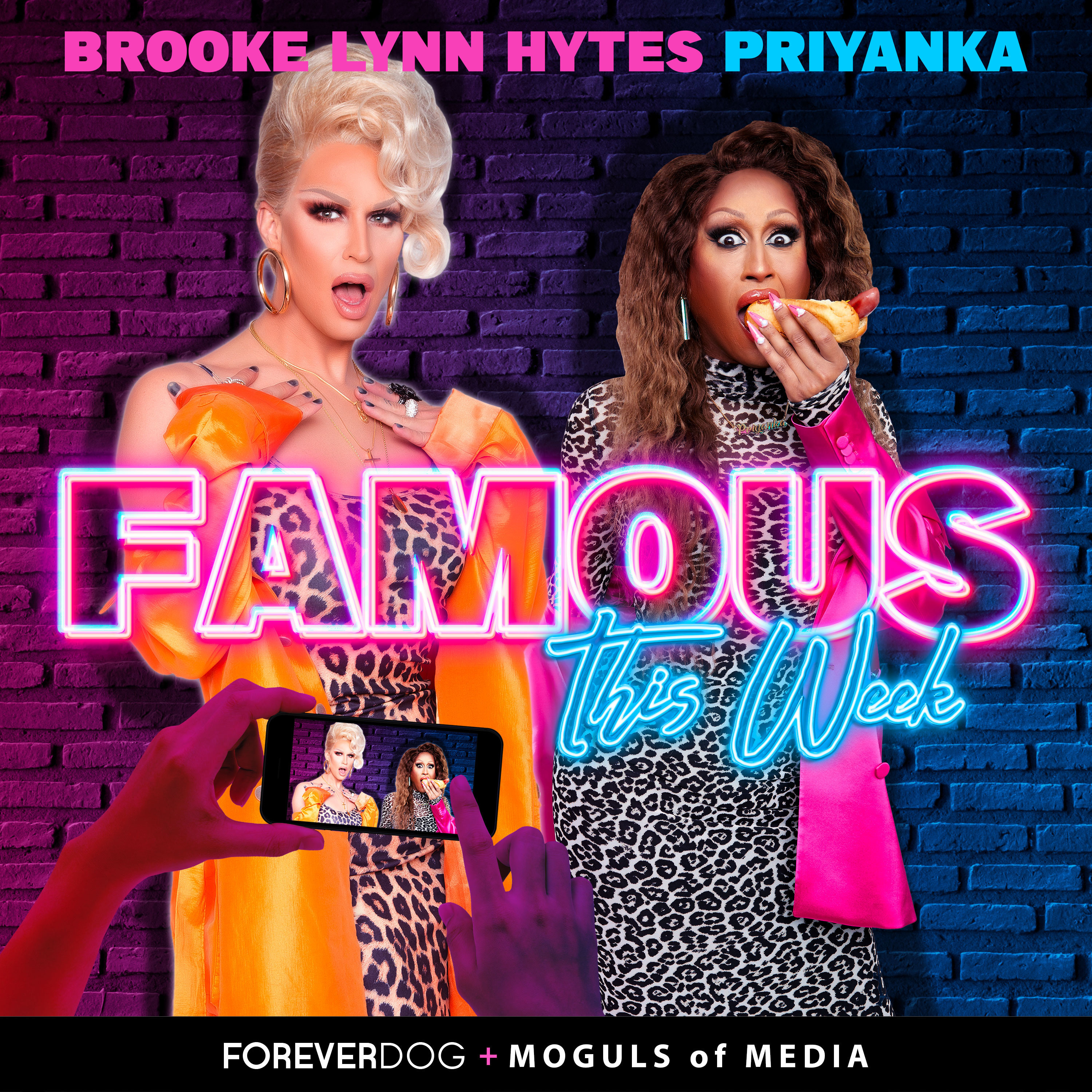 Famous This Week with Priyanka & Brooke Lynn podcast tile