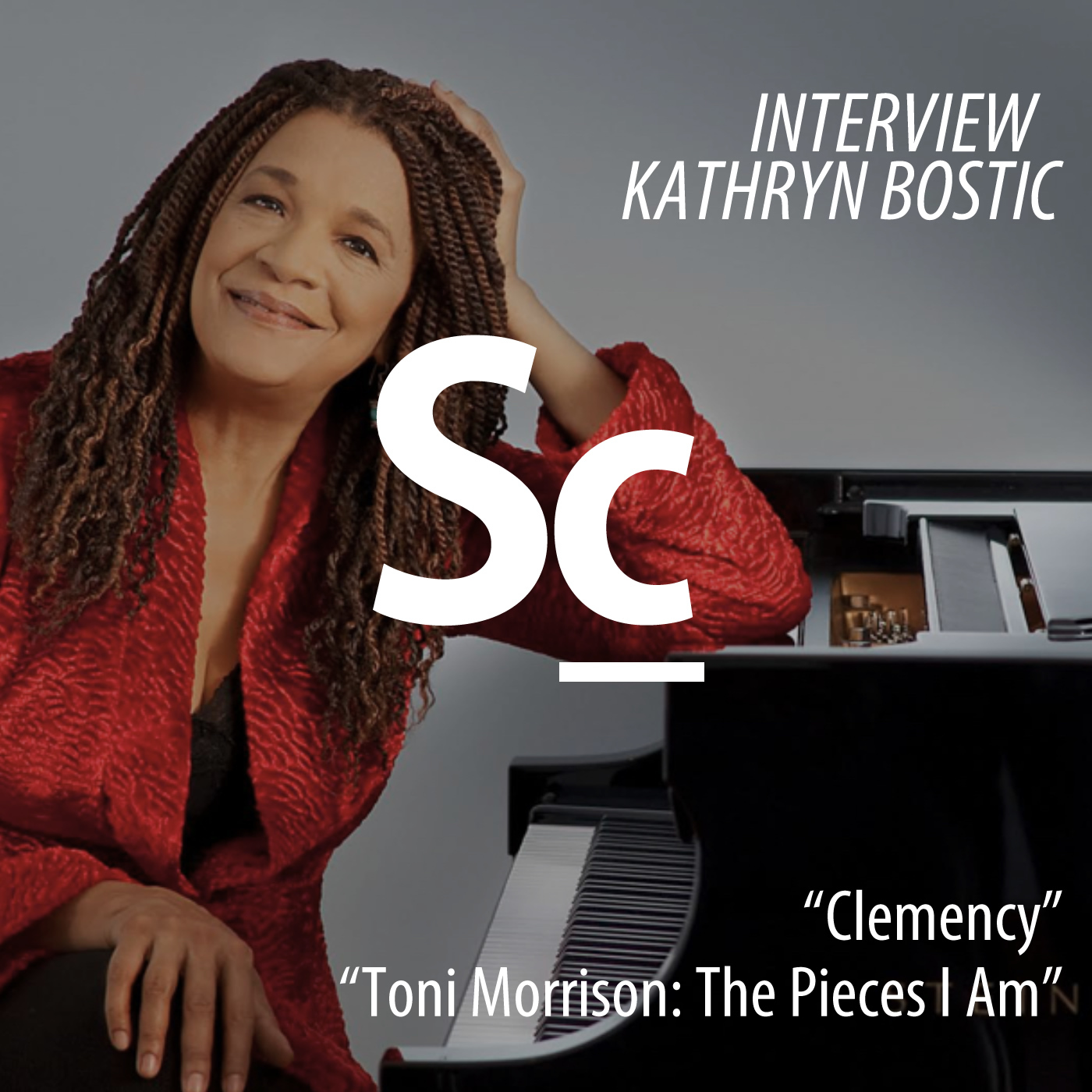 Interview: Kathryn Bostic [Clemency, Toni Morrison: The Pieces I Am] (Ep. 132)