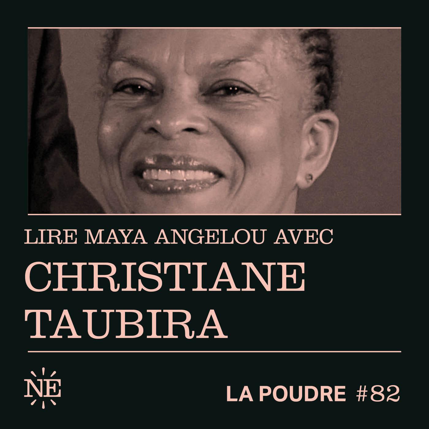 Épisode 82 - Lire Maya Angelou avec Christiane Taubira