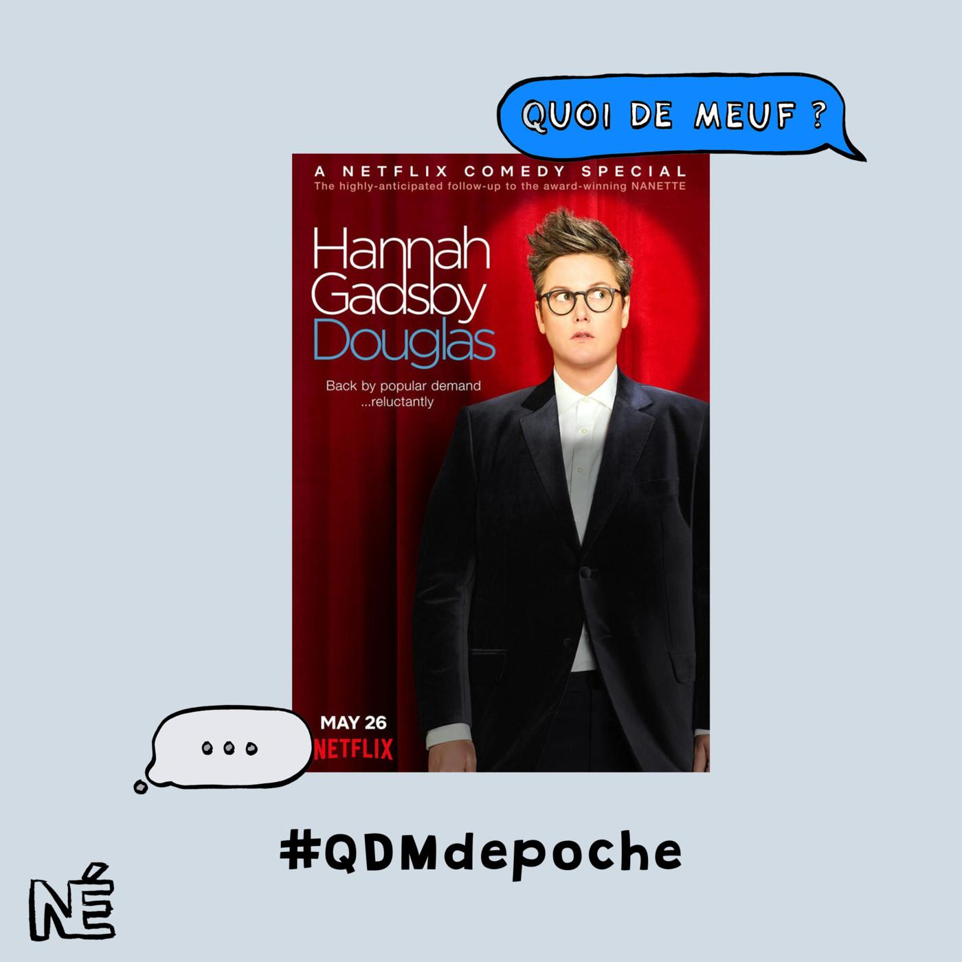 """#96 - Le spectacle """"Douglas"""" d'Hannah Gadsby"""