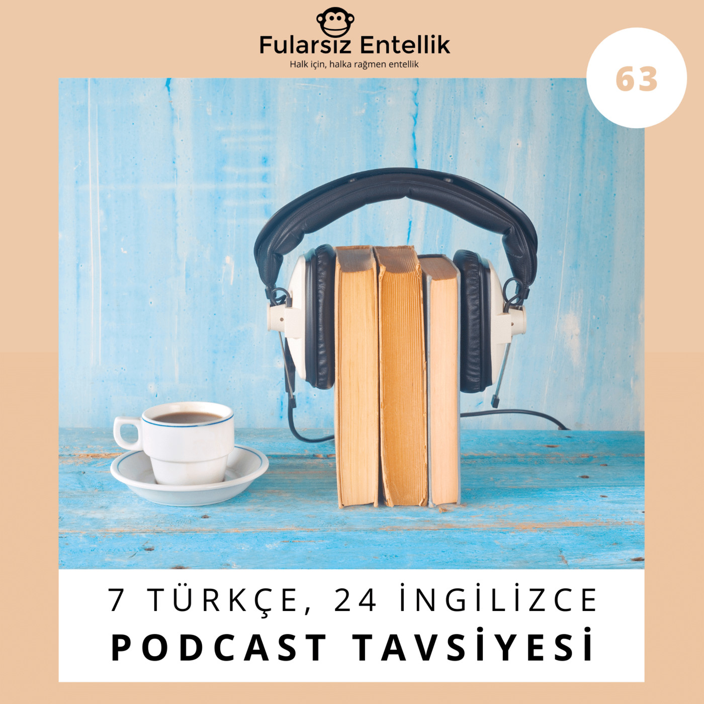 7/24 Podcast: 7 Türkçe, 24 İngilizce Podcast Tavsiyesi
