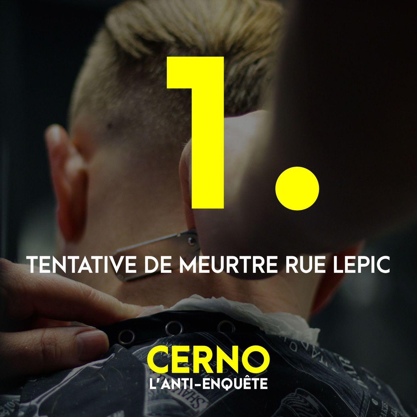 Episode 1 : Tentative de meurtre rue Lepic