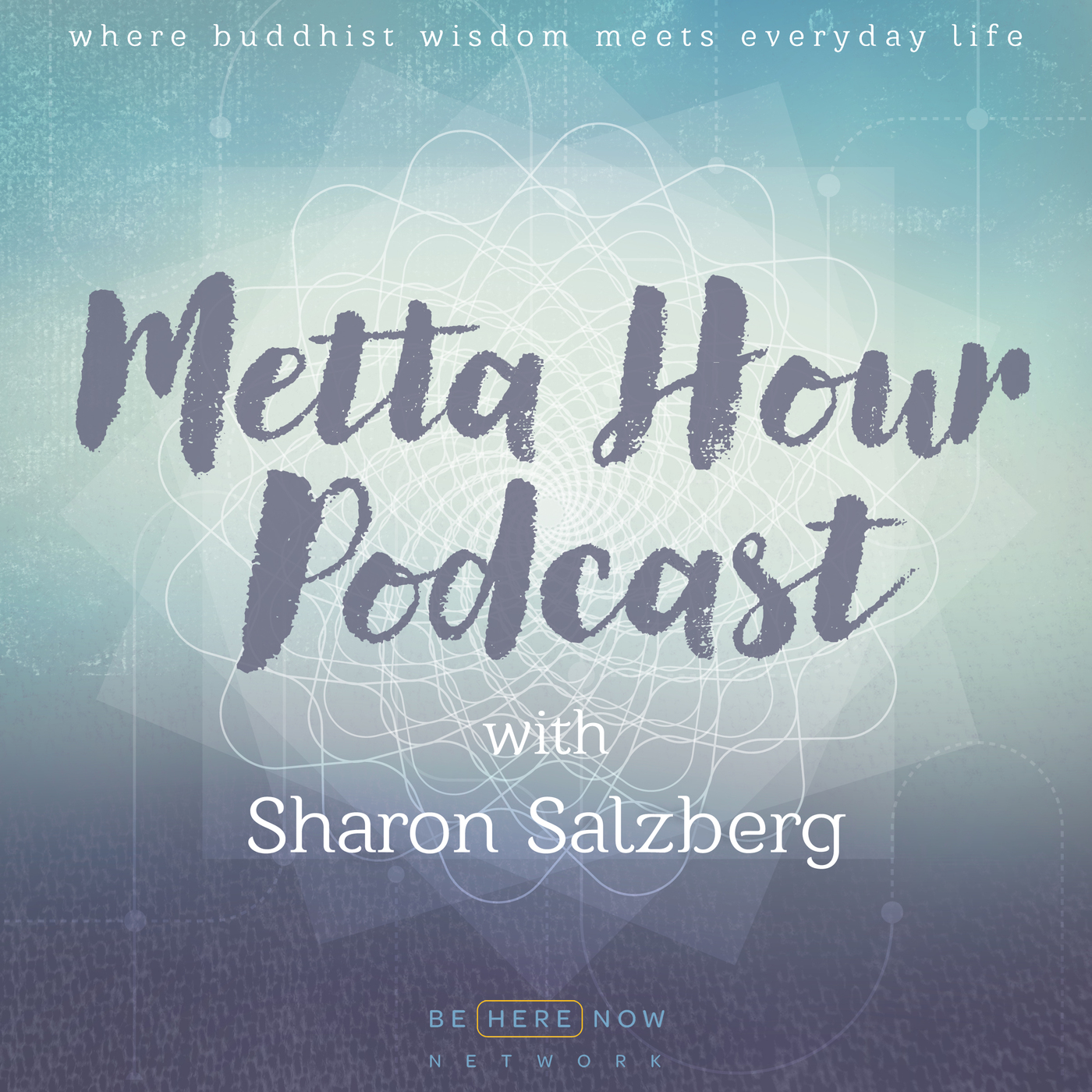 Metta Hour with Sharon Salzberg by Be Here Now Network on Apple Podcasts