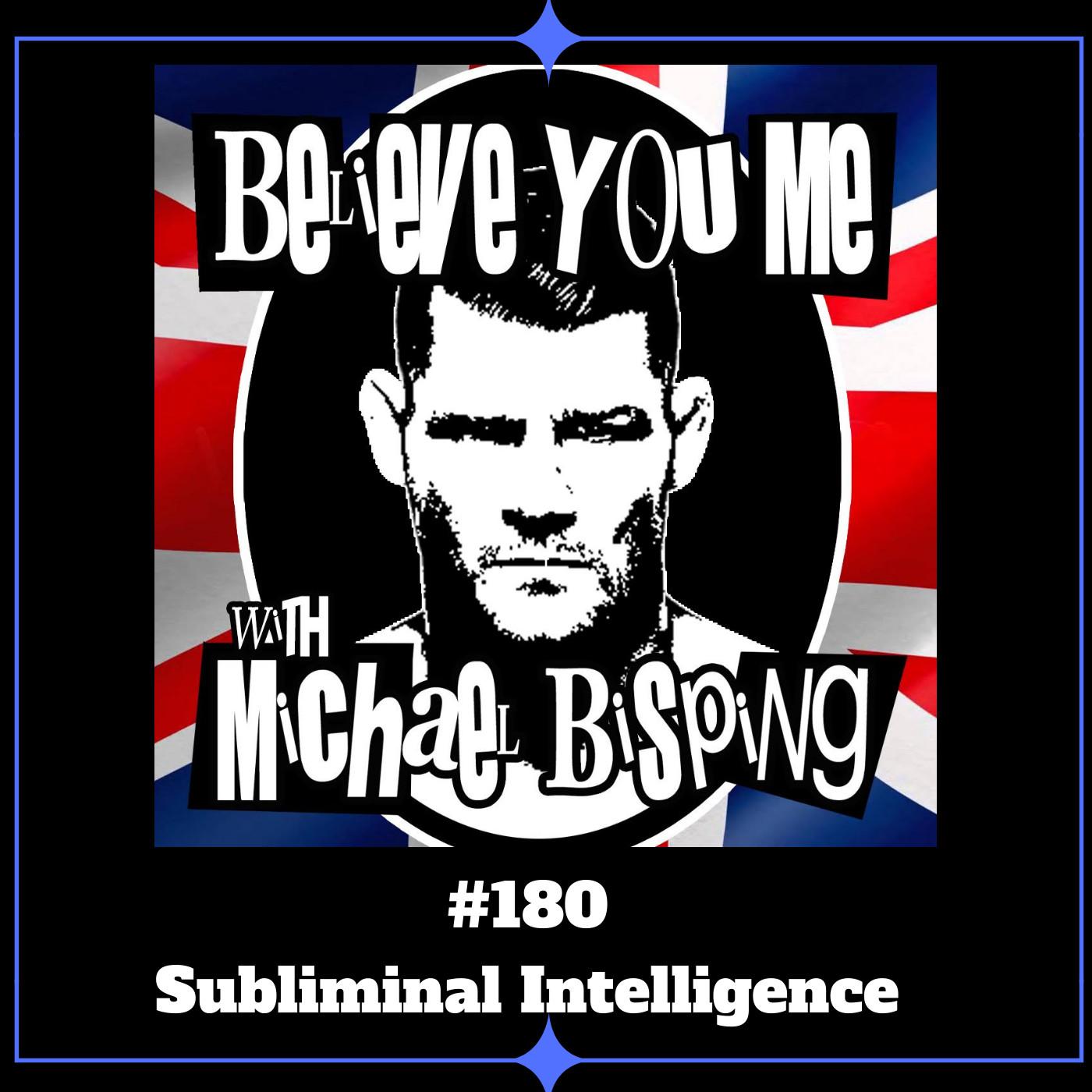 180 - Subliminal Intelligence