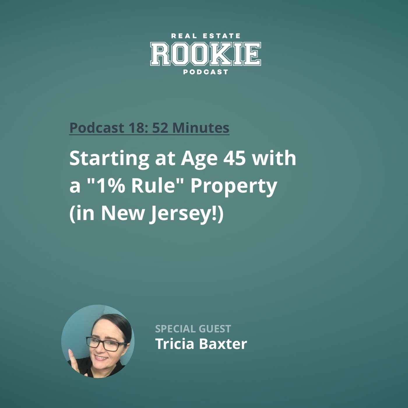"Starting at Age 45 With a ""1% Rule"" Property (in New Jersey!) With Tricia Baxter"