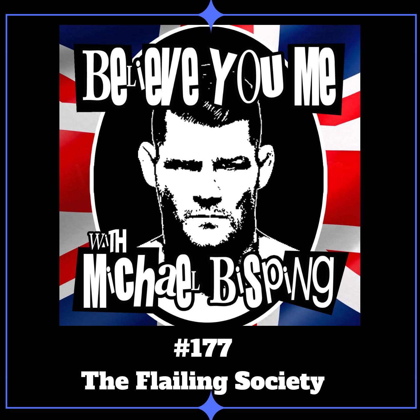177 - The Flailing Society W/Paul Craig