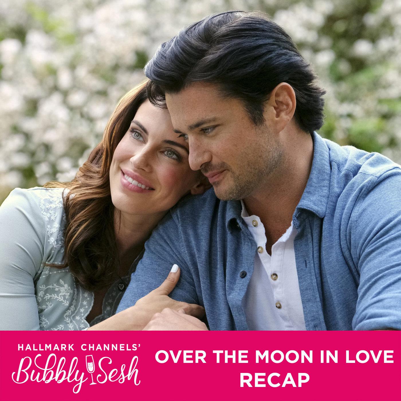 Over the Moon in Love Recap
