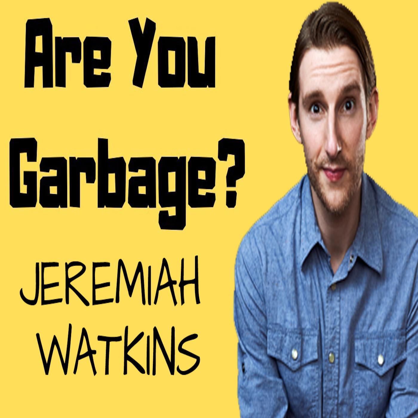 Jeremiah Watkins: Doomsday Garbage