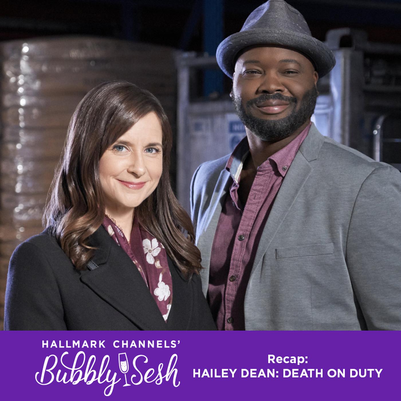 Hailey Dean: Death on Duty Recap