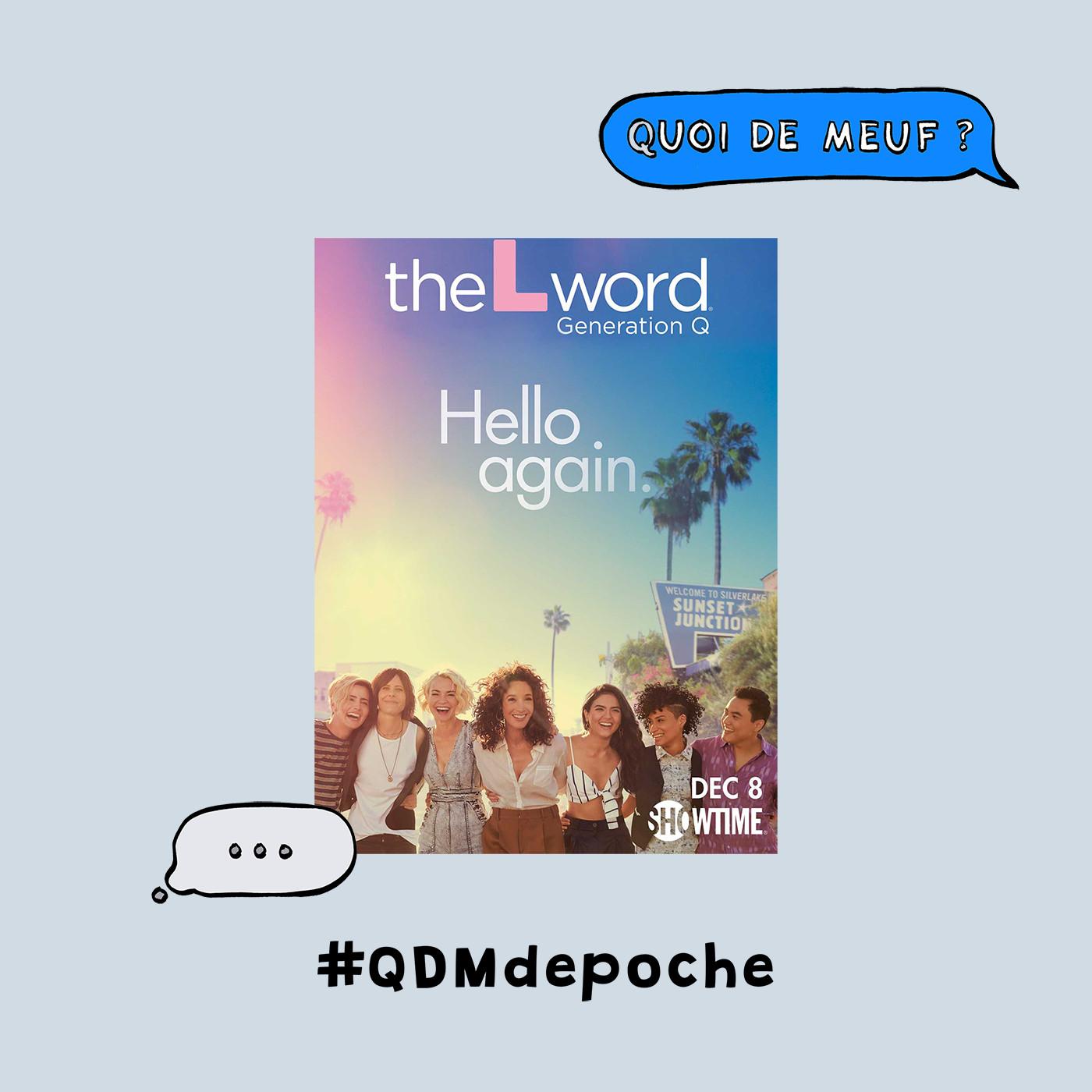 """#68 - QDM de Poche - La série """"L Word : Generation Q"""" d'Ilene Chaiken"""