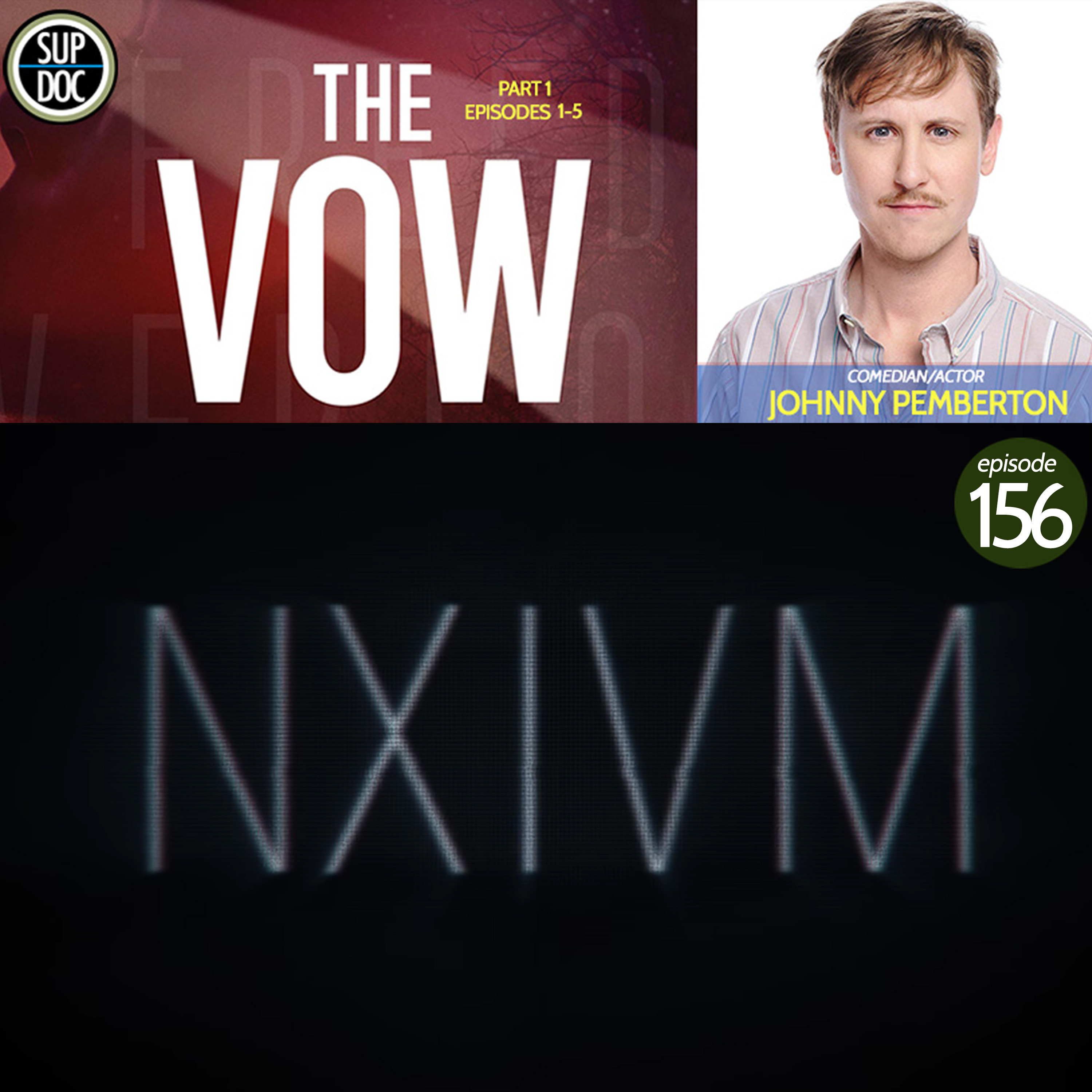 156 – THE VOW w Johnny Pemberton