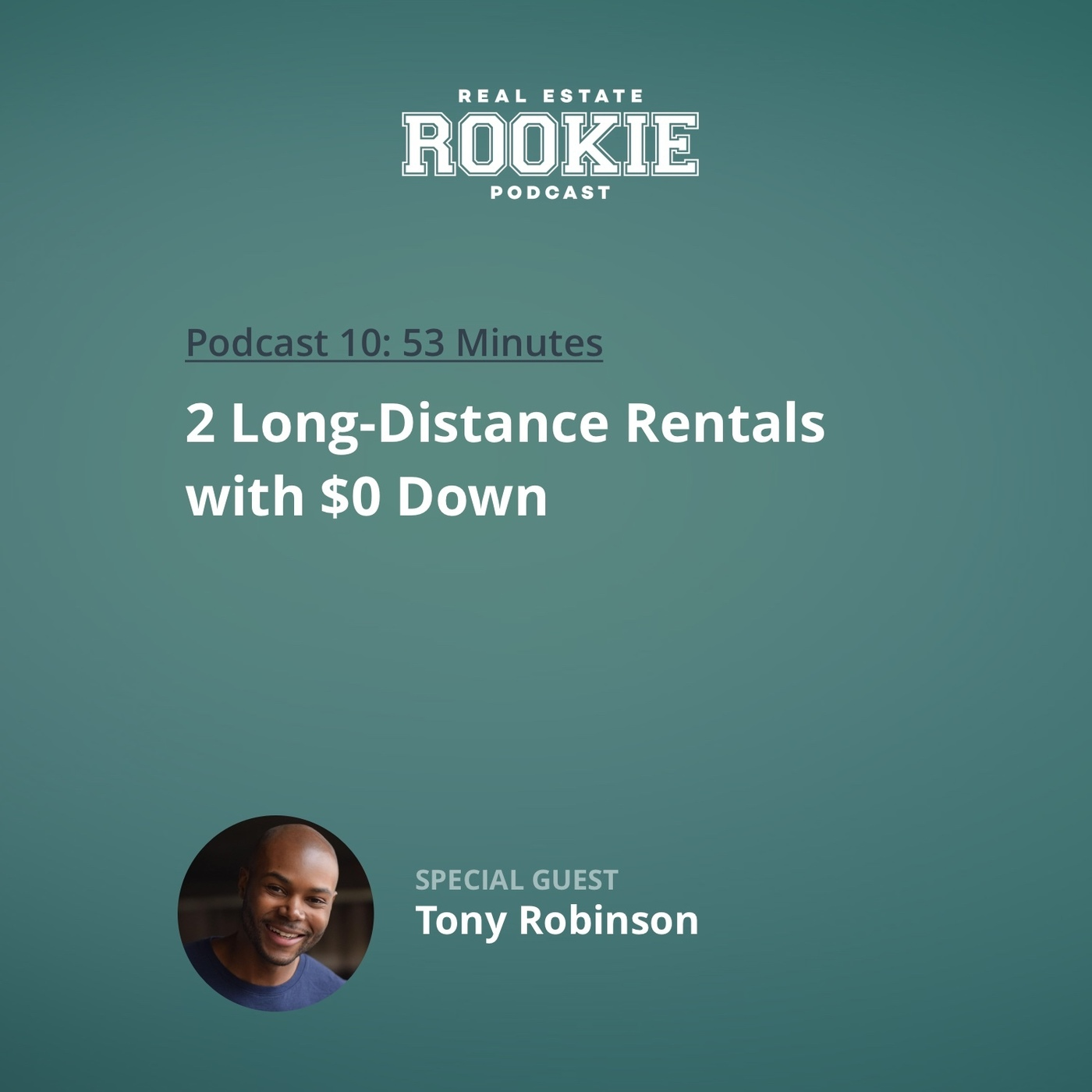 2 Long-Distance Rentals with $0 Down with Tony Robinson