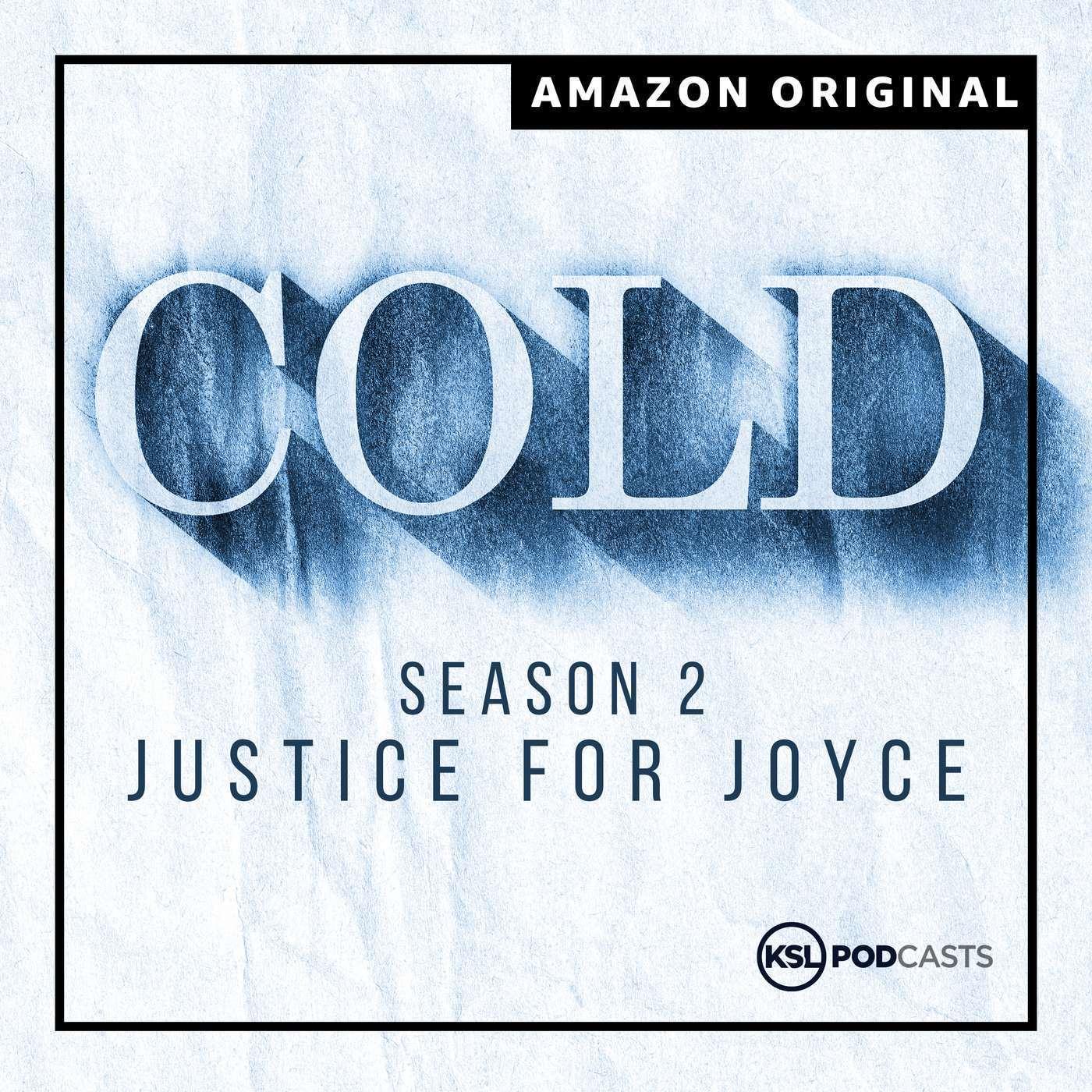Cold season 2: Justice for Joyce Yost