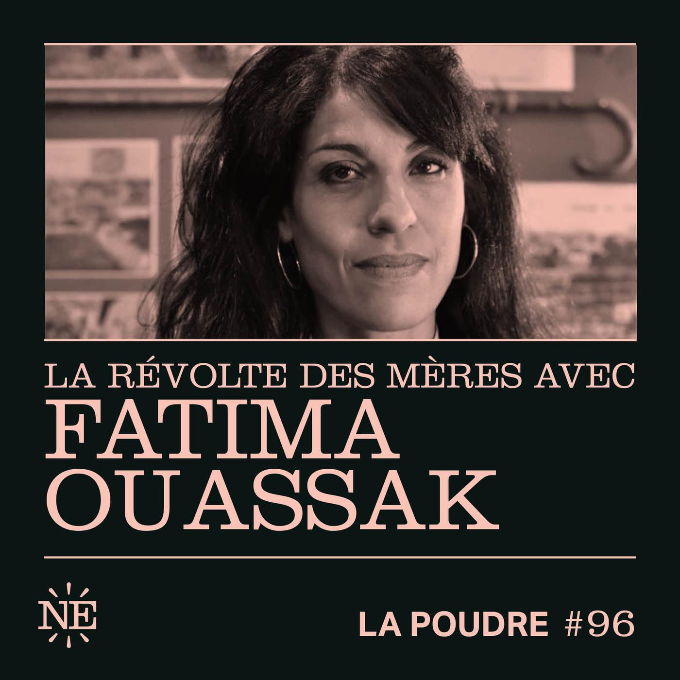 Épisode 96 - La révolte des mères avec Fatima Ouassak