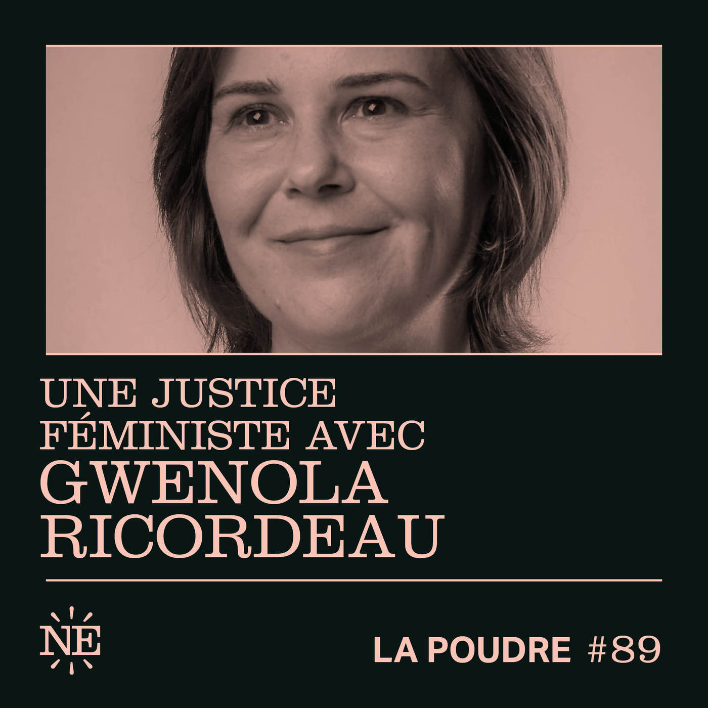 Épisode 89 - Une justice féministe avec Gwenola Ricordeau