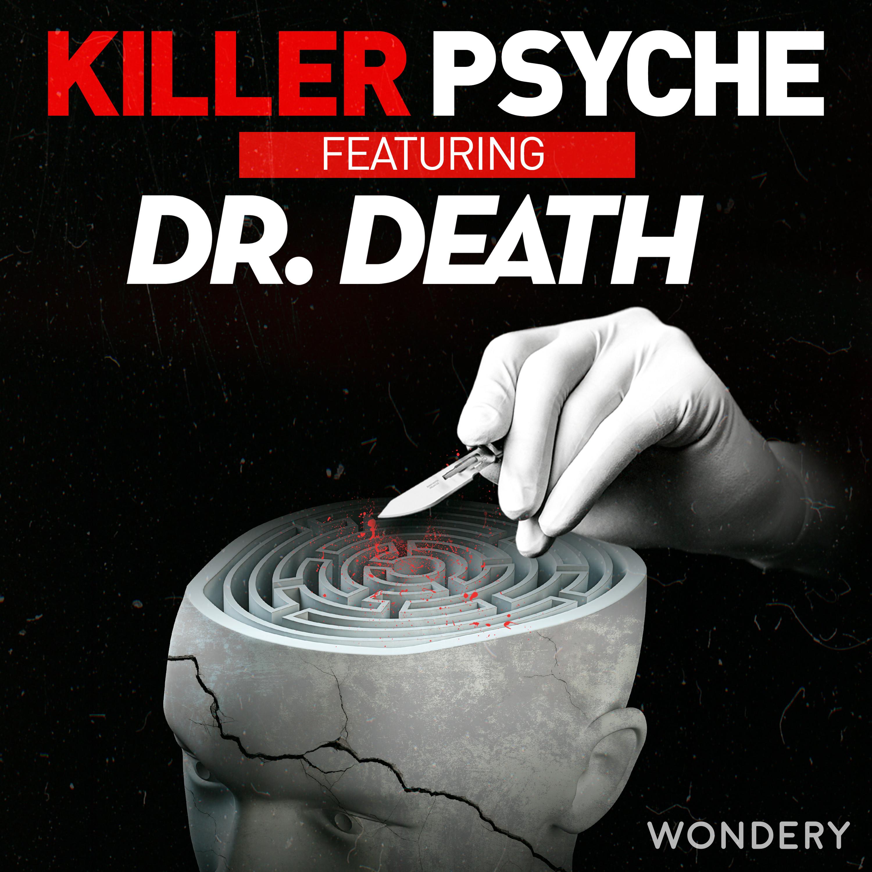 Inside the Mind of Dr. Death