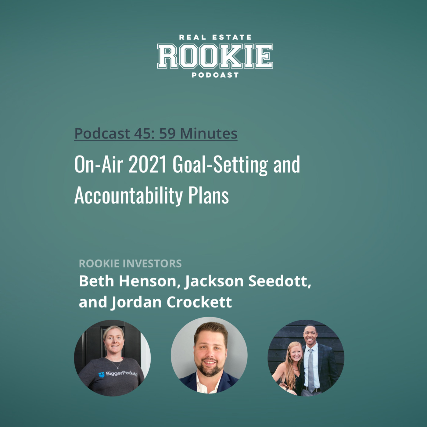 On-Air 2021 Goal-Setting and Accountability Plans with Rookie Investors Beth Henson, Jackson Seedott, and Jordan Crockett